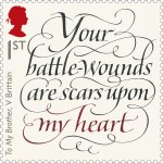 Your battle-wounds are scars upon my heart
