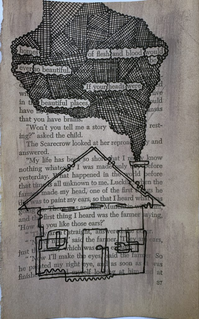 homes of flesh and blood would be ever so beautiful. If your heads were beuatiful places. (This text is erased from a page taken from a novel. The other words are erased by a black ink smoke cloud, coming out of a drawn chimney on a house at the bottom of the page)